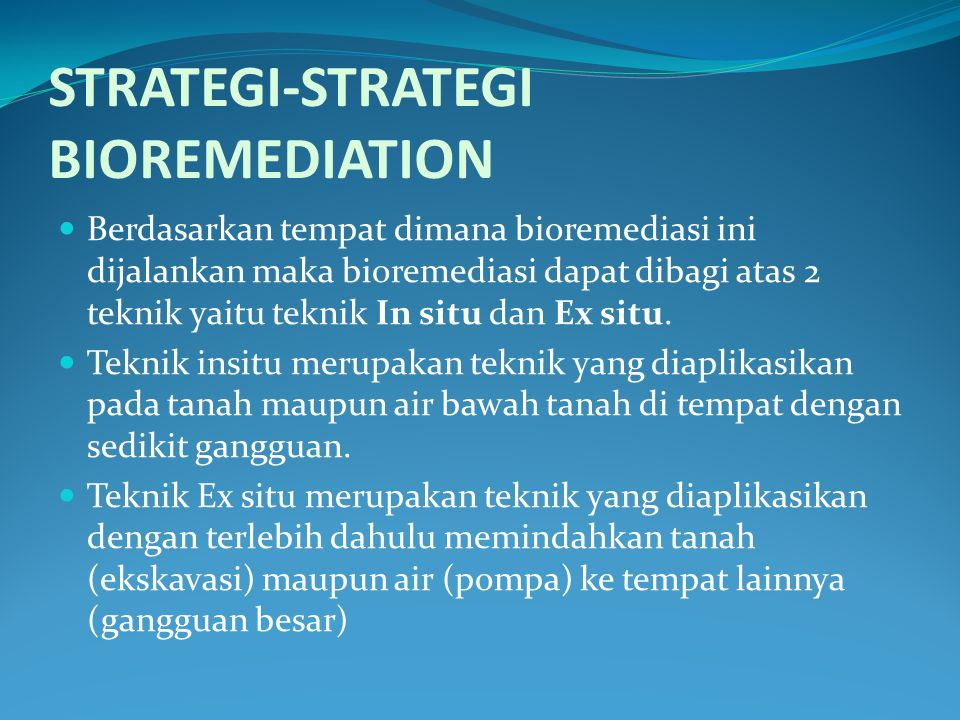 STRATEGI-STRATEGI BIOREMEDIATION