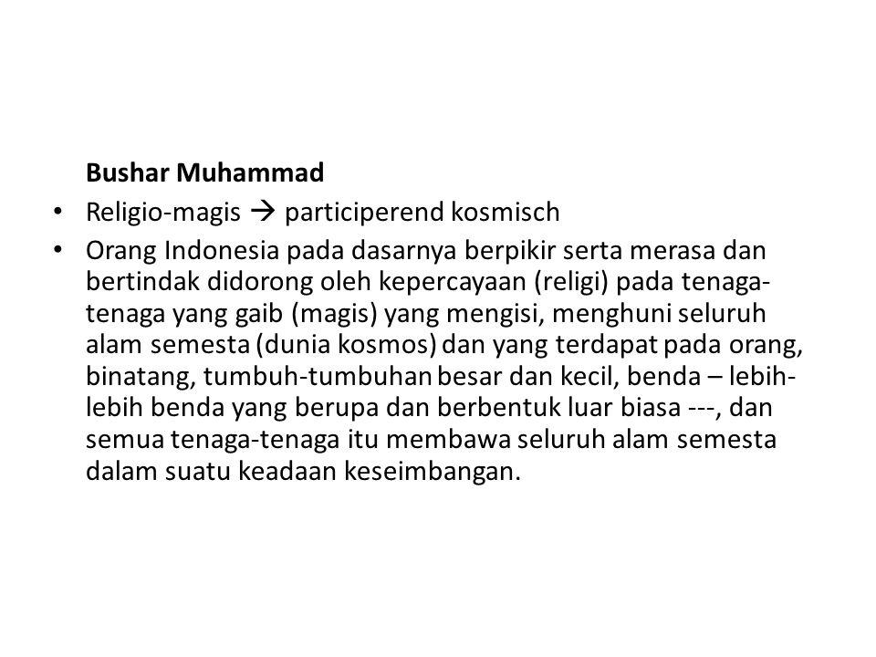 Bushar Muhammad Religio-magis  participerend kosmisch.