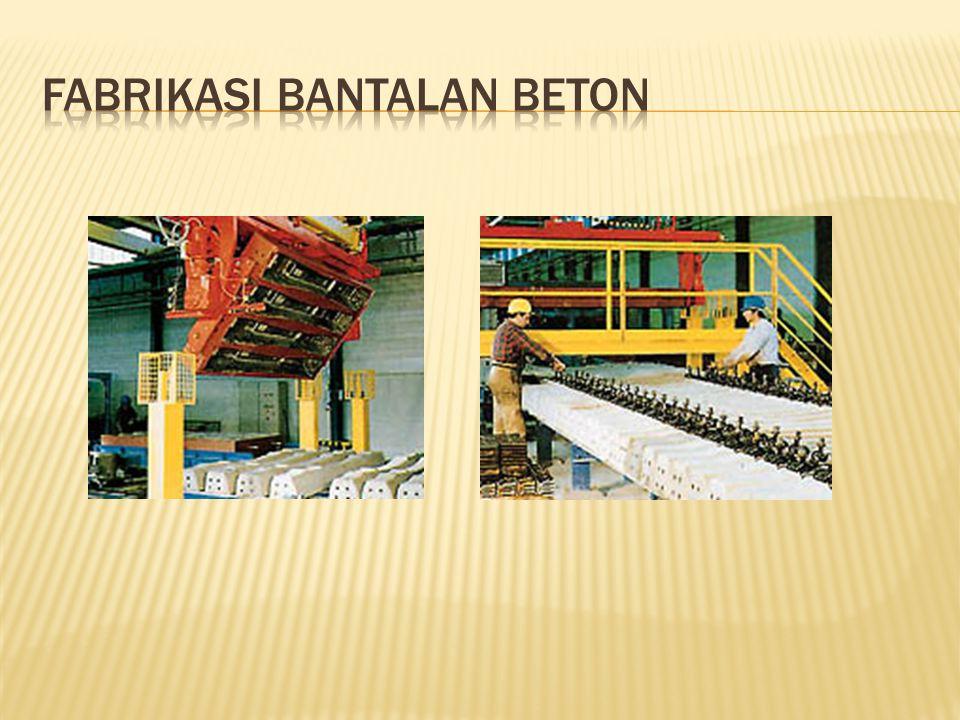 Fabrikasi Bantalan Beton