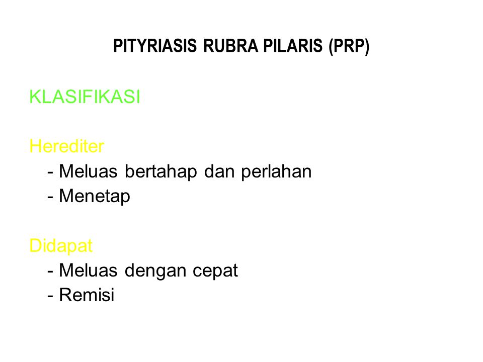 PITYRIASIS RUBRA PILARIS (PRP)