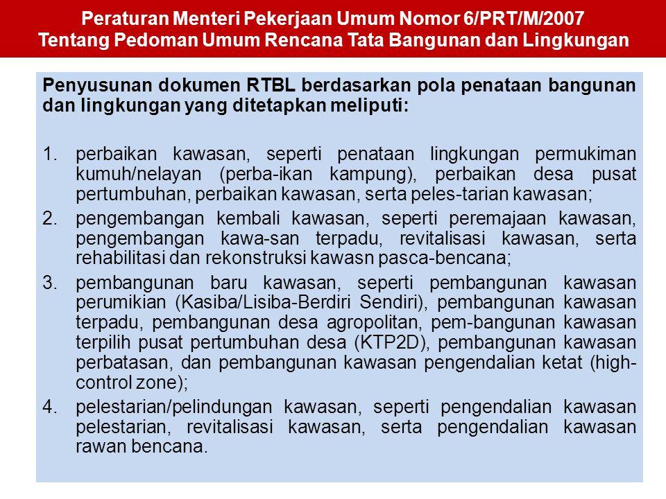 Peraturan Menteri Pekerjaan Umum Nomor 6/PRT/M/2007 Tentang Pedoman Umum Rencana Tata Bangunan dan Lingkungan