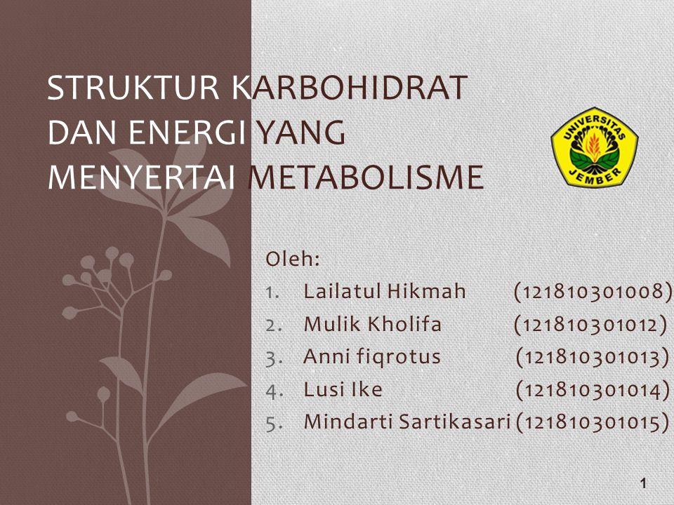 Struktur Karbohidrat dan Energi yang menyertai Metabolisme