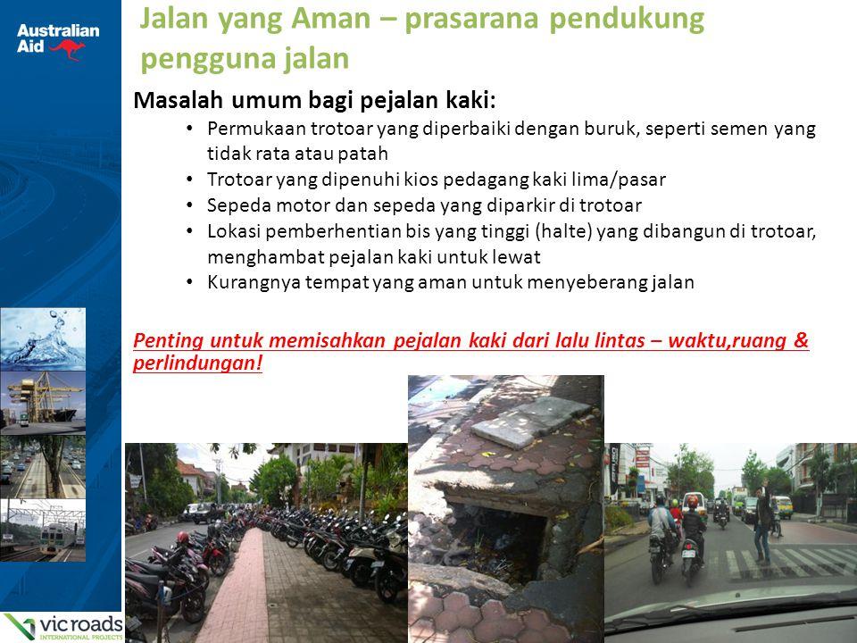 Jalan yang Aman – prasarana pendukung pengguna jalan