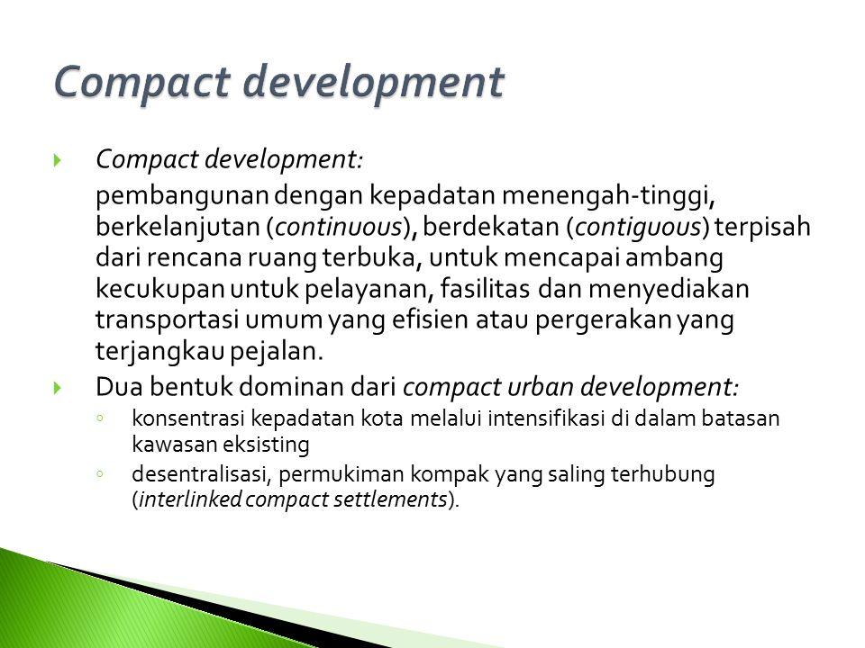 Compact development 11 Compact development: