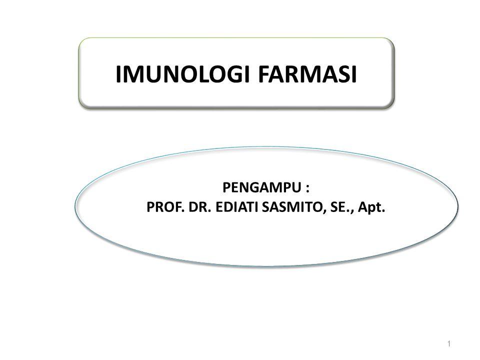 PROF. DR. EDIATI SASMITO, SE., Apt.