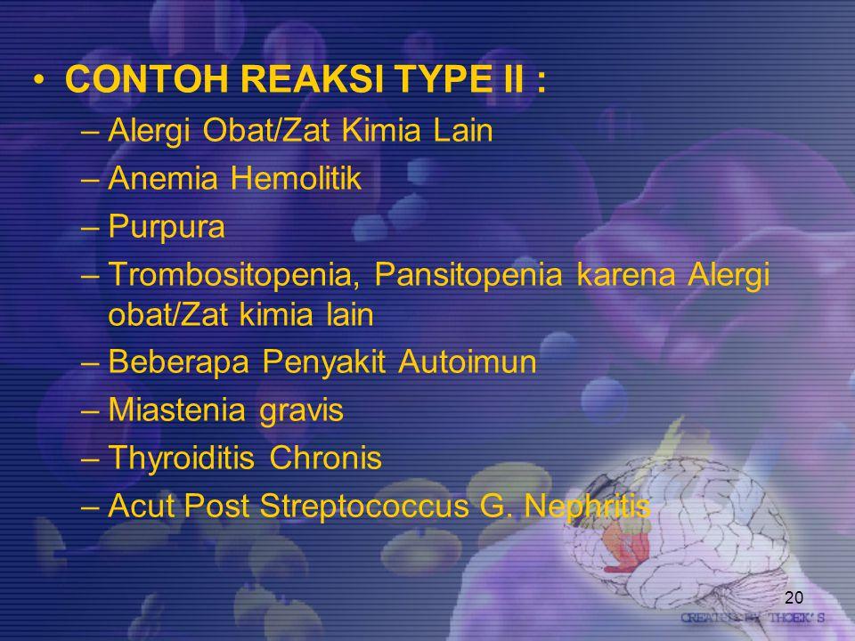 CONTOH REAKSI TYPE II : Alergi Obat/Zat Kimia Lain Anemia Hemolitik