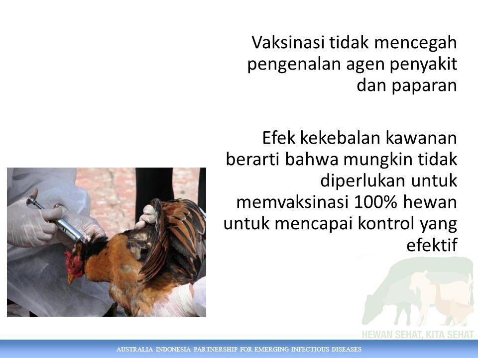 Vaksinasi tidak mencegah pengenalan agen penyakit dan paparan