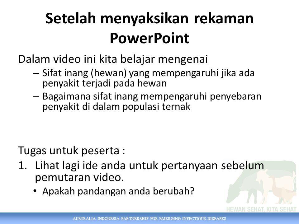 Setelah menyaksikan rekaman PowerPoint