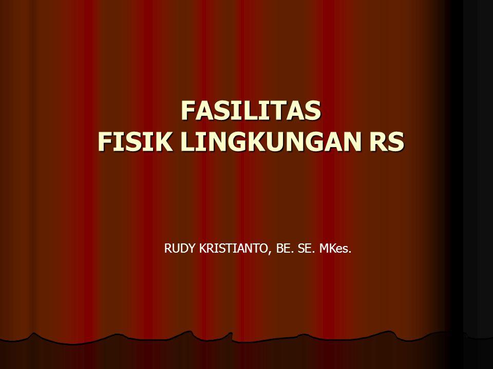 FASILITAS FISIK LINGKUNGAN RS