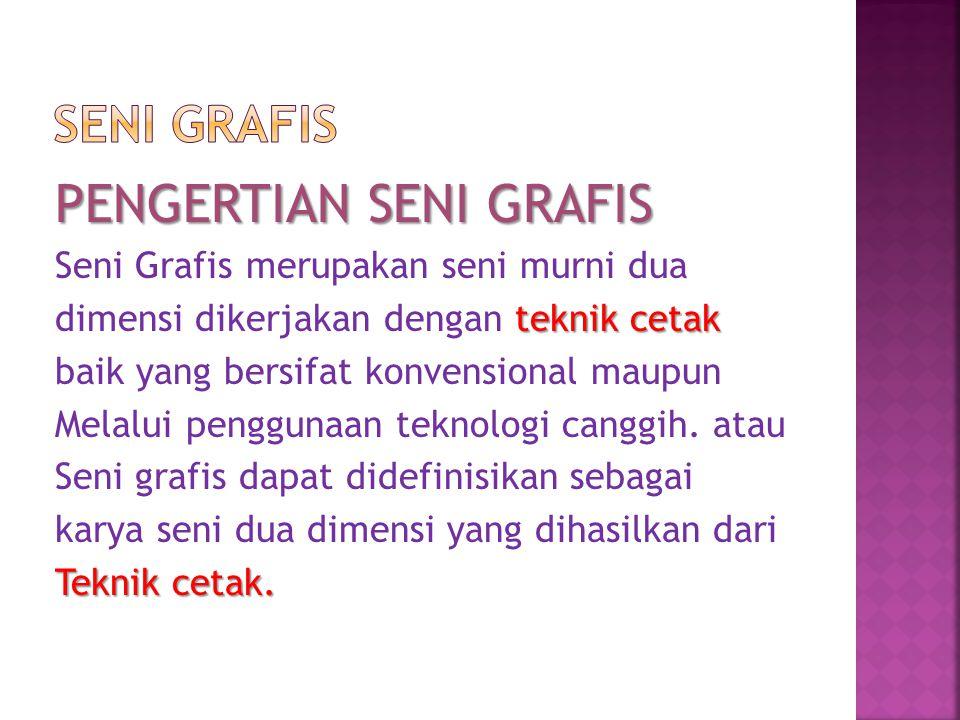 PENGERTIAN SENI GRAFIS