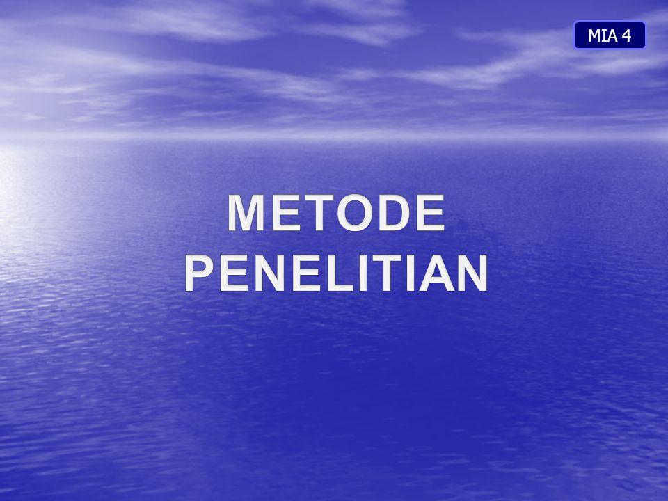 MIA 4 METODE PENELITIAN