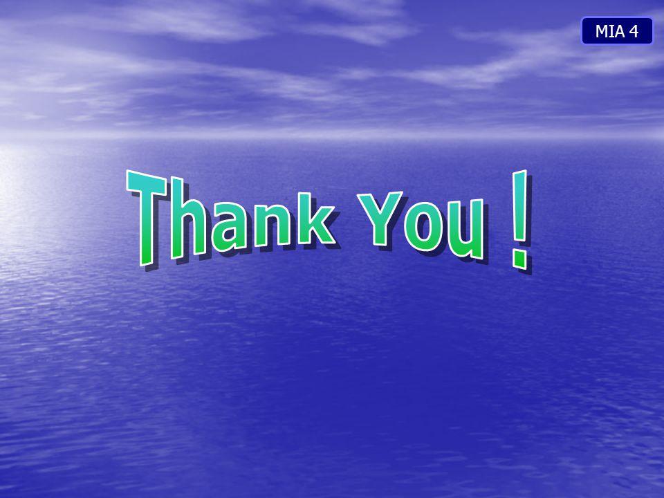 MIA 4 Thank You !