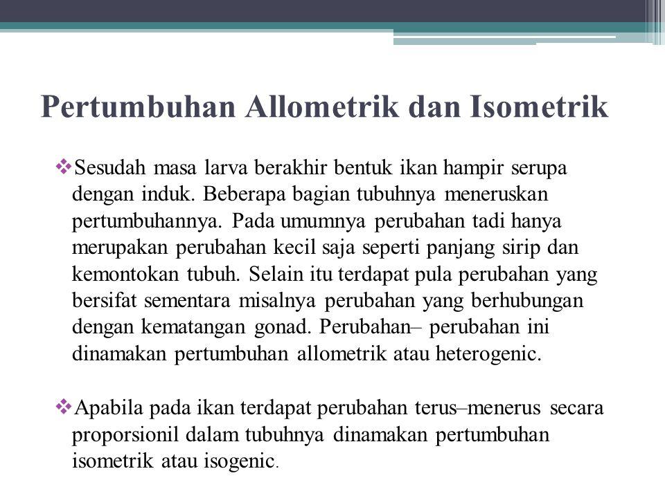 Pertumbuhan Allometrik dan Isometrik