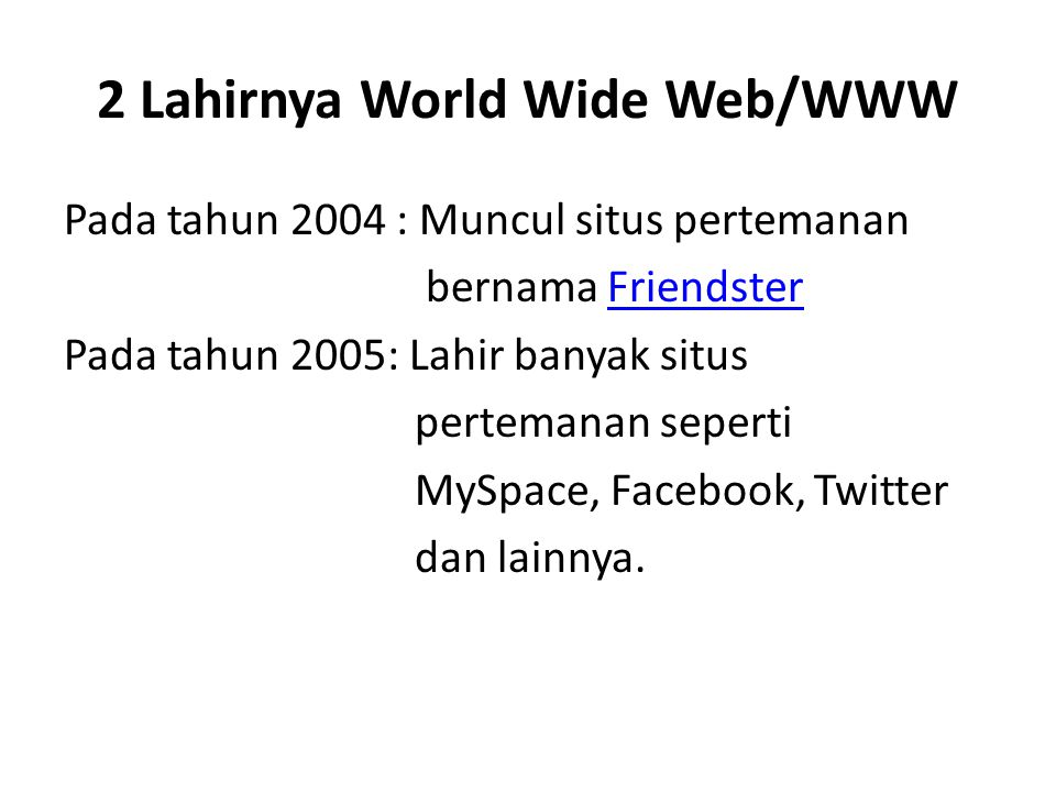 2 Lahirnya World Wide Web/WWW