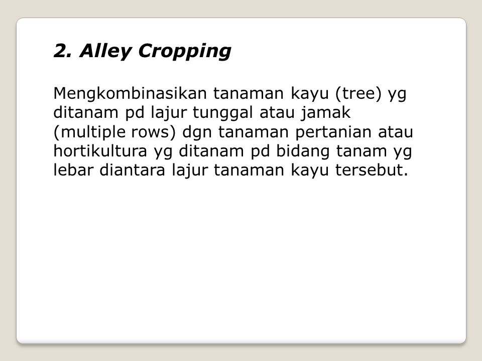 2. Alley Cropping