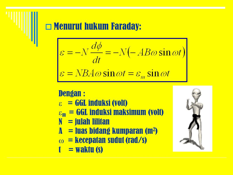 Menurut hukum Faraday: