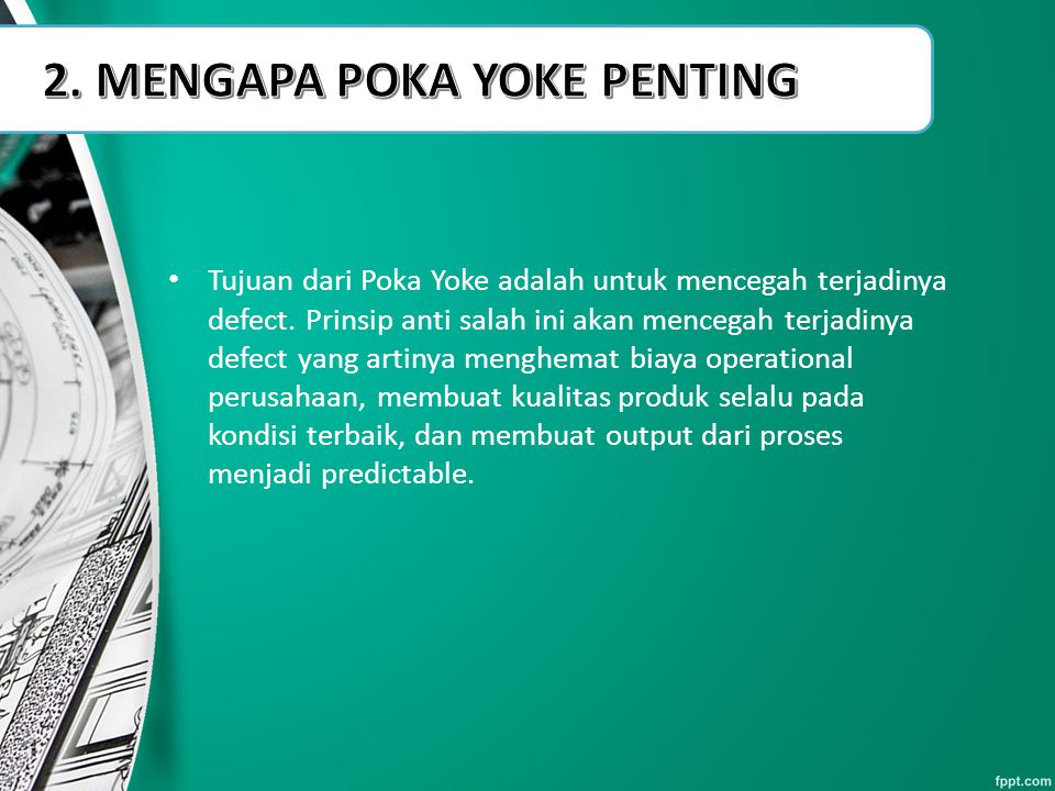 2. MENGAPA POKA YOKE PENTING