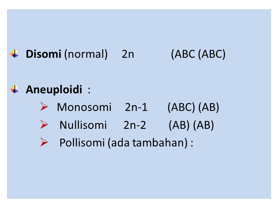 Disomi (normal) 2n (ABC (ABC)