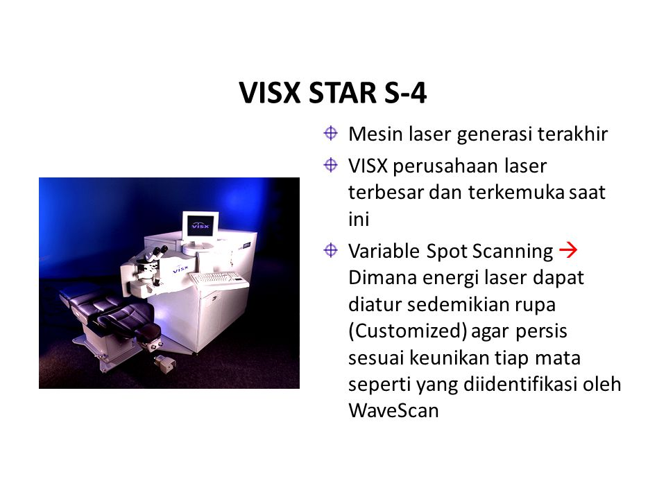 VISX STAR S-4 Mesin laser generasi terakhir