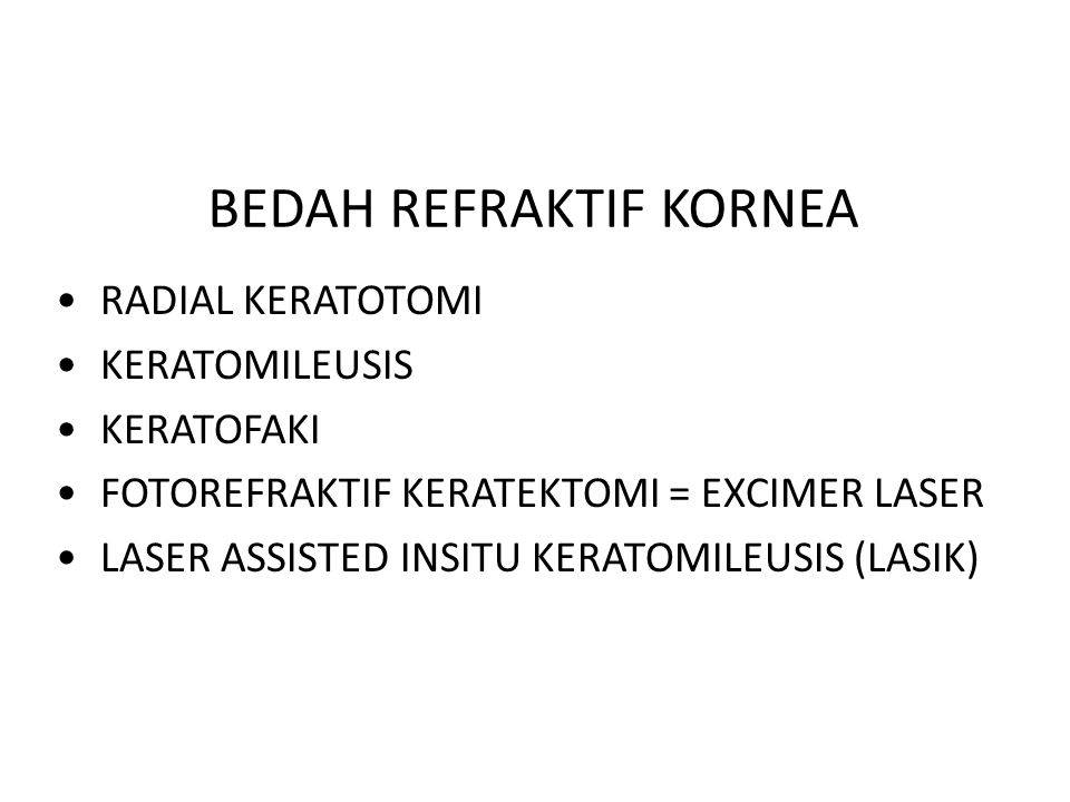 BEDAH REFRAKTIF KORNEA