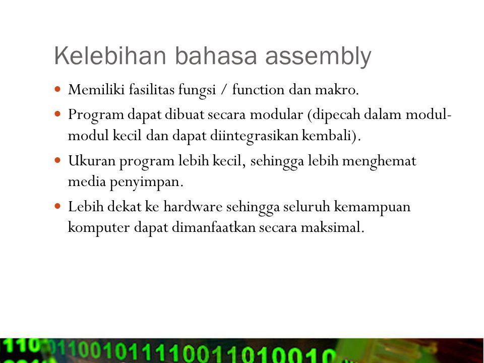 Kelebihan bahasa assembly