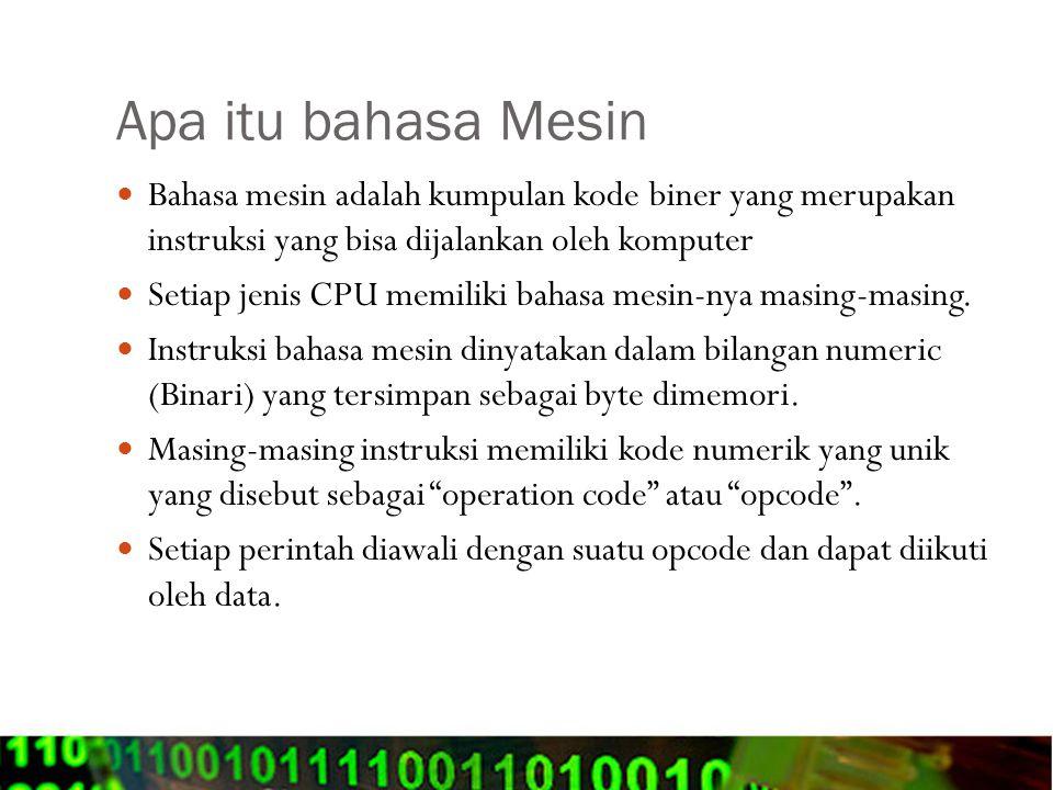 Apa itu bahasa Mesin Bahasa mesin adalah kumpulan kode biner yang merupakan instruksi yang bisa dijalankan oleh komputer.