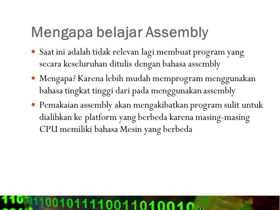 Mengapa belajar Assembly