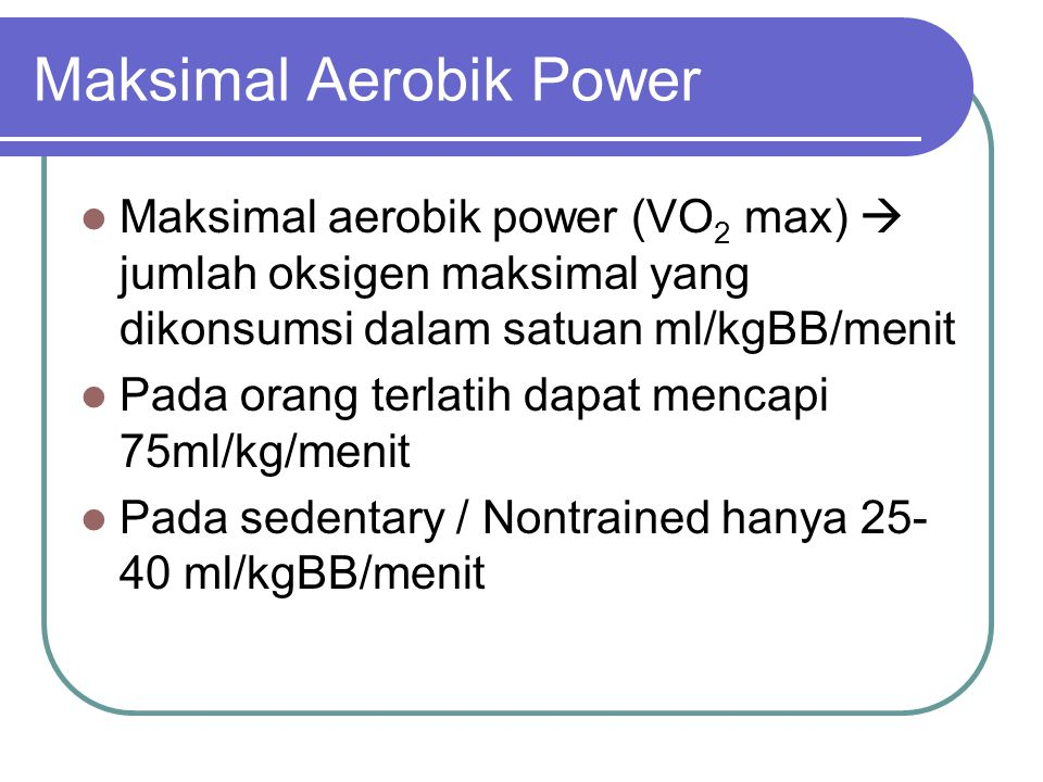 Maksimal Aerobik Power