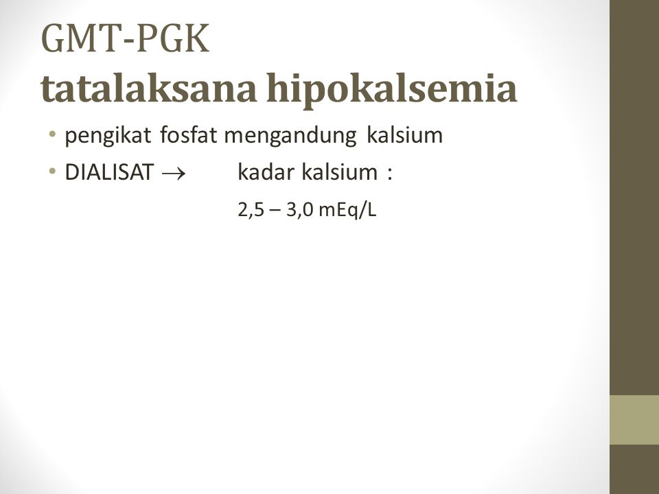 GMT-PGK tatalaksana hipokalsemia