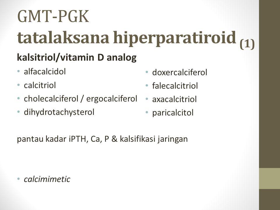 GMT-PGK tatalaksana hiperparatiroid (1)