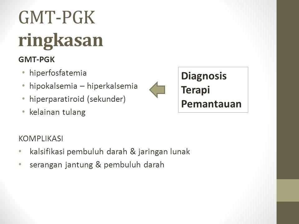 GMT-PGK ringkasan Diagnosis Terapi Pemantauan GMT-PGK hiperfosfatemia