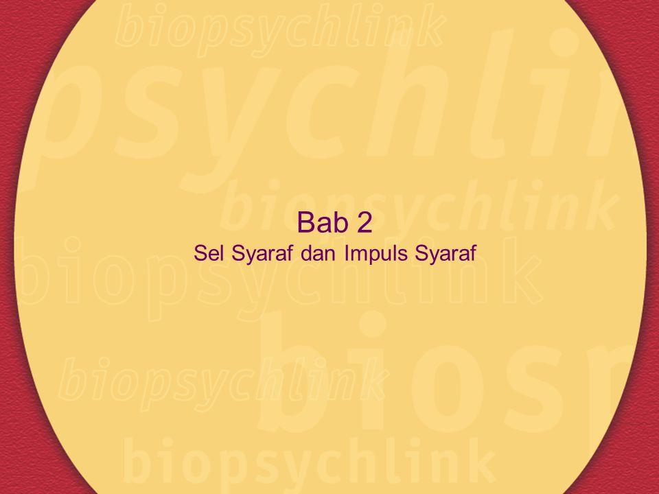 Bab 2 Sel Syaraf dan Impuls Syaraf