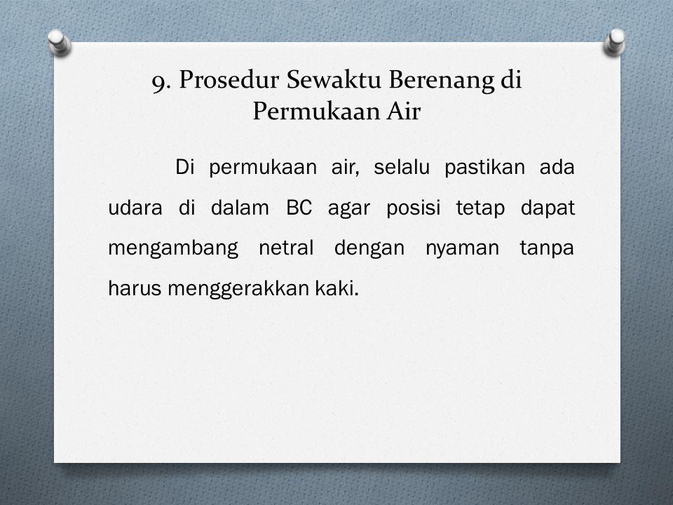 9. Prosedur Sewaktu Berenang di Permukaan Air