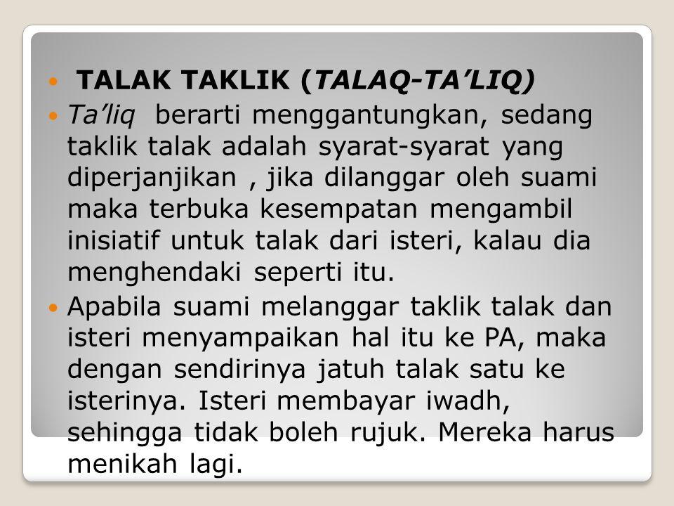 TALAK TAKLIK (TALAQ-TA'LIQ)
