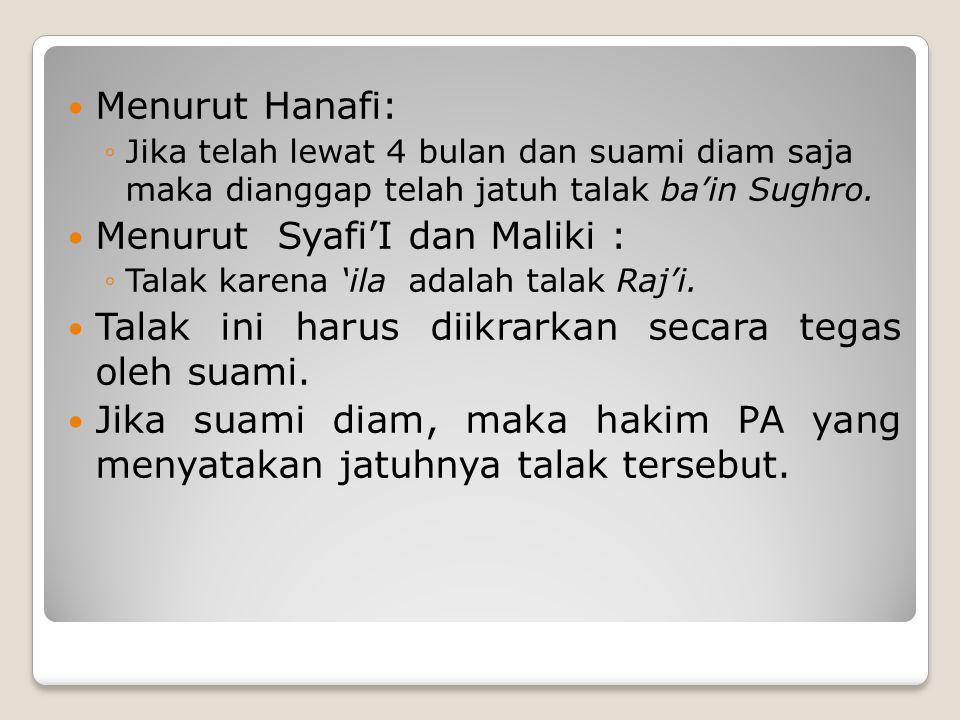Menurut Syafi'I dan Maliki :