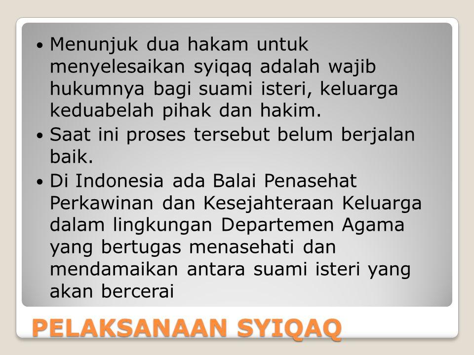 Menunjuk dua hakam untuk menyelesaikan syiqaq adalah wajib hukumnya bagi suami isteri, keluarga keduabelah pihak dan hakim.
