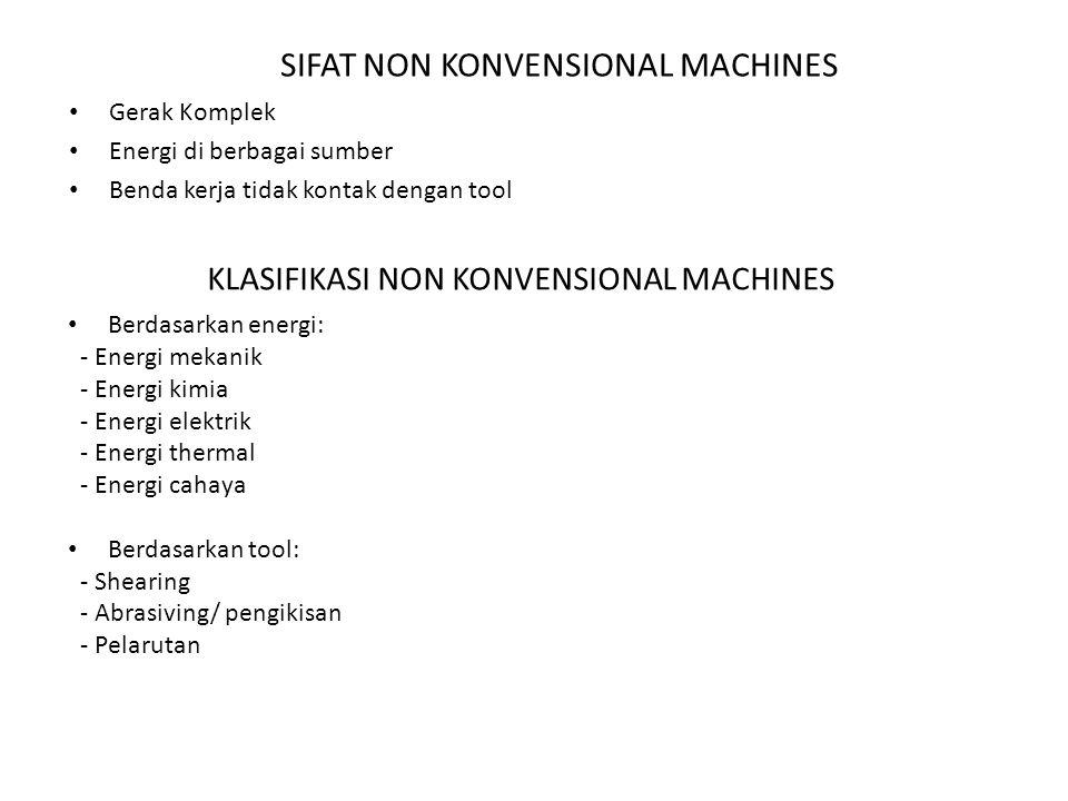 SIFAT NON KONVENSIONAL MACHINES
