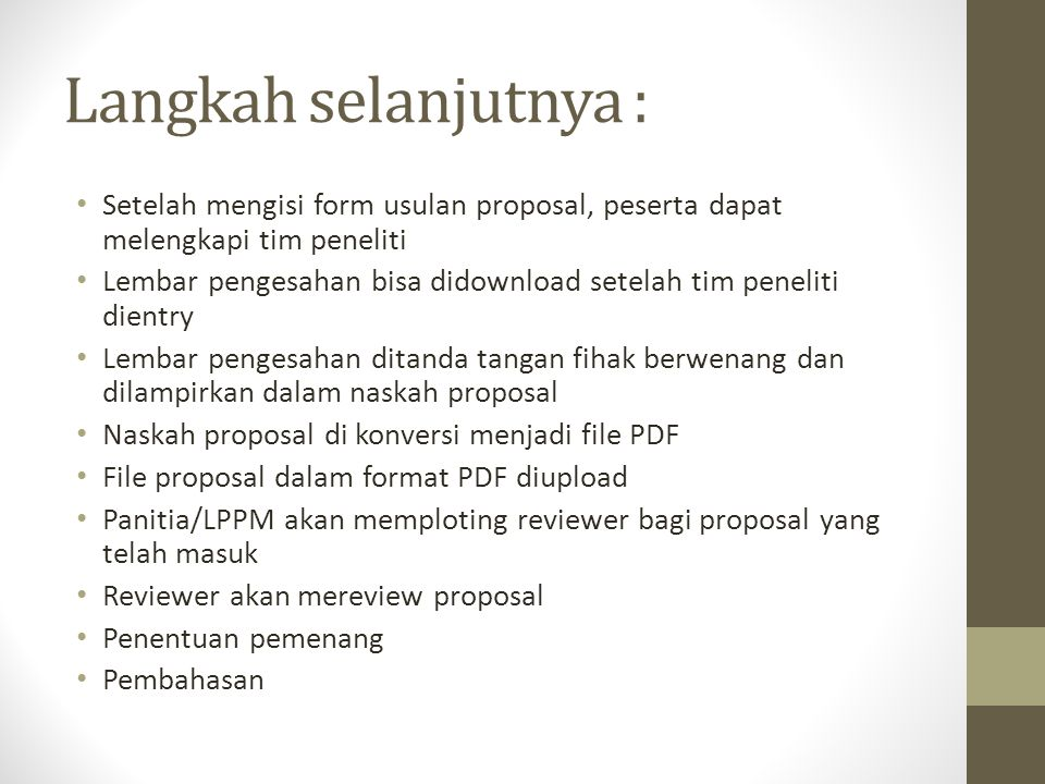 Langkah selanjutnya : Setelah mengisi form usulan proposal, peserta dapat melengkapi tim peneliti.