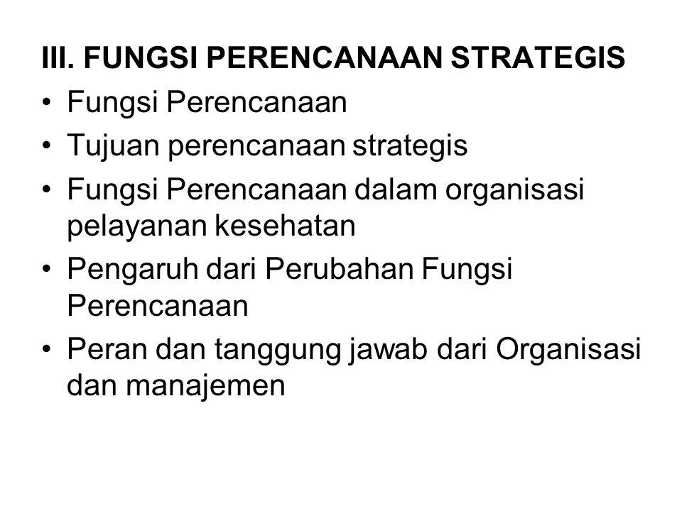 III. FUNGSI PERENCANAAN STRATEGIS