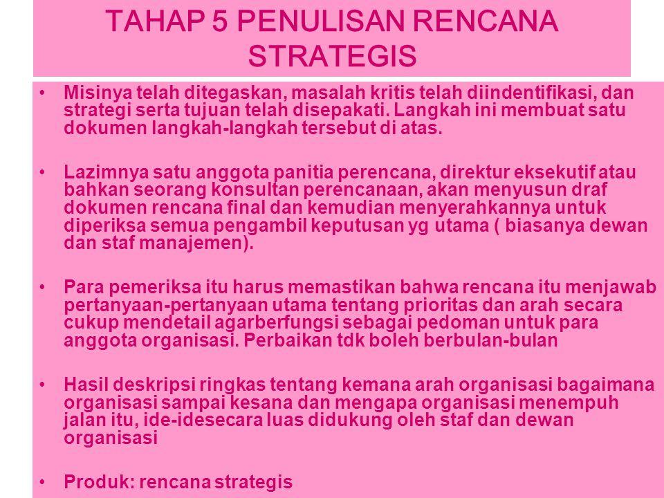 TAHAP 5 PENULISAN RENCANA STRATEGIS