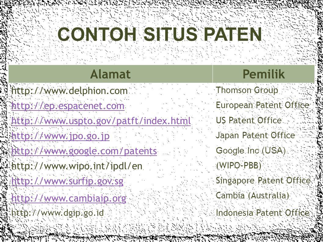 CONTOH SITUS PATEN Alamat Pemilik http://www.delphion.com