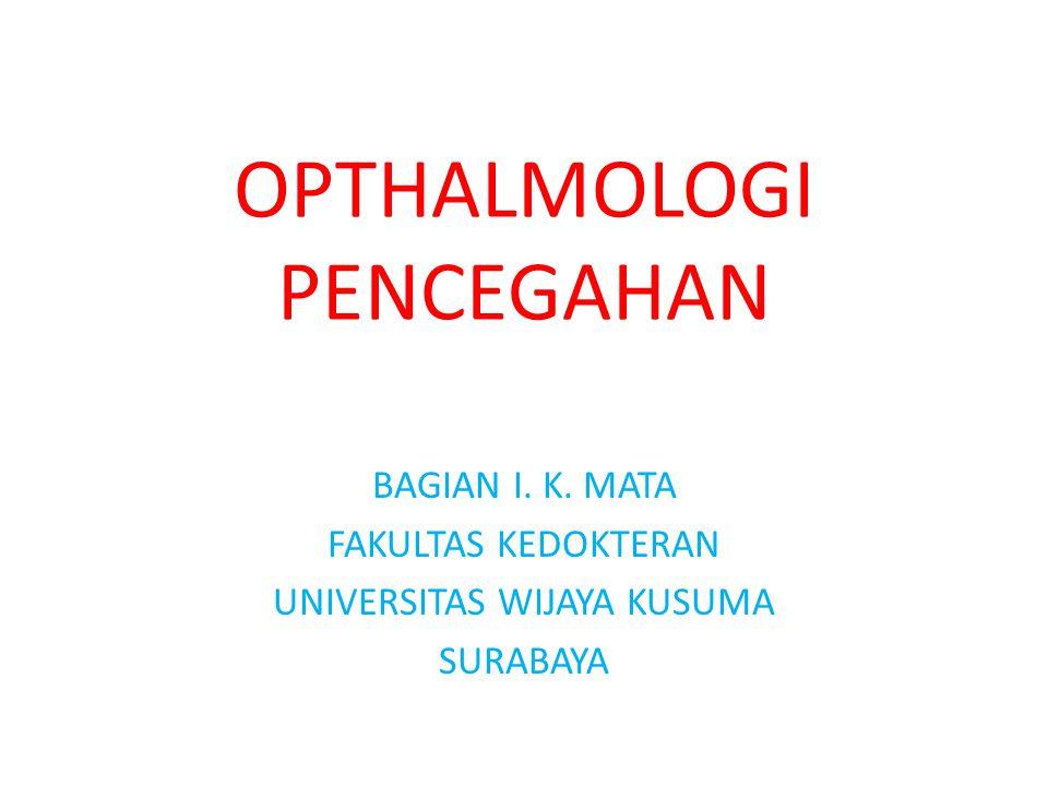 OPTHALMOLOGI PENCEGAHAN