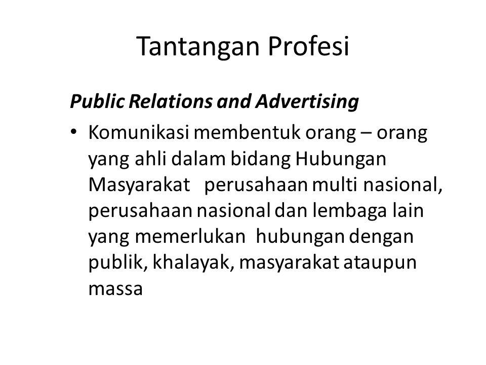 Tantangan Profesi Public Relations and Advertising