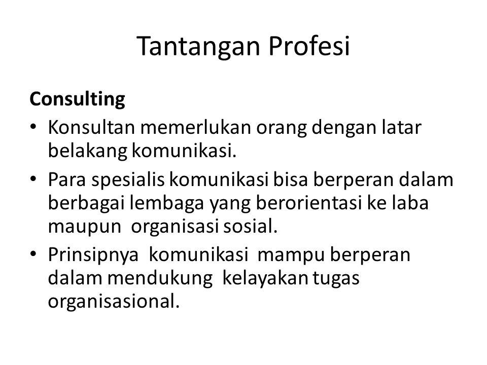 Tantangan Profesi Consulting