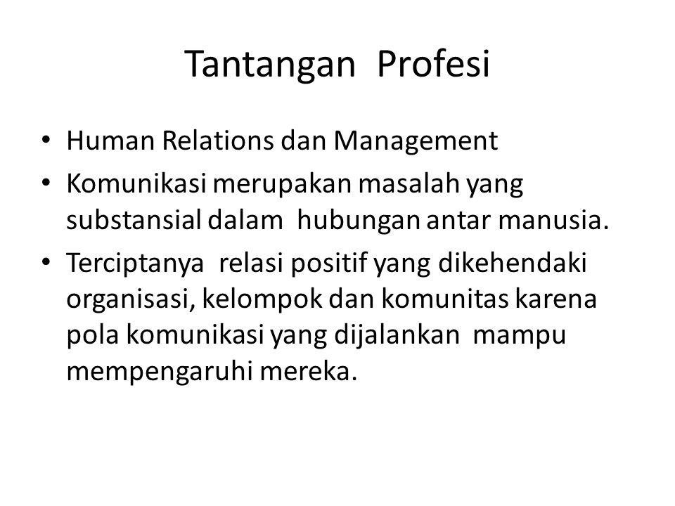 Tantangan Profesi Human Relations dan Management