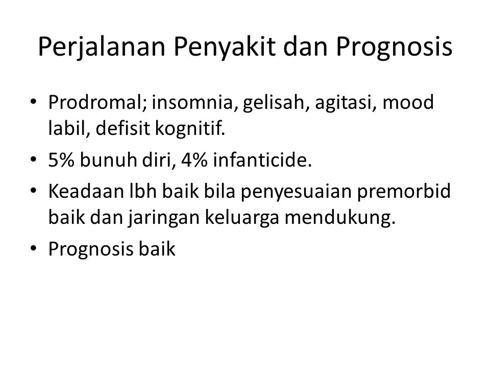 Perjalanan Penyakit dan Prognosis