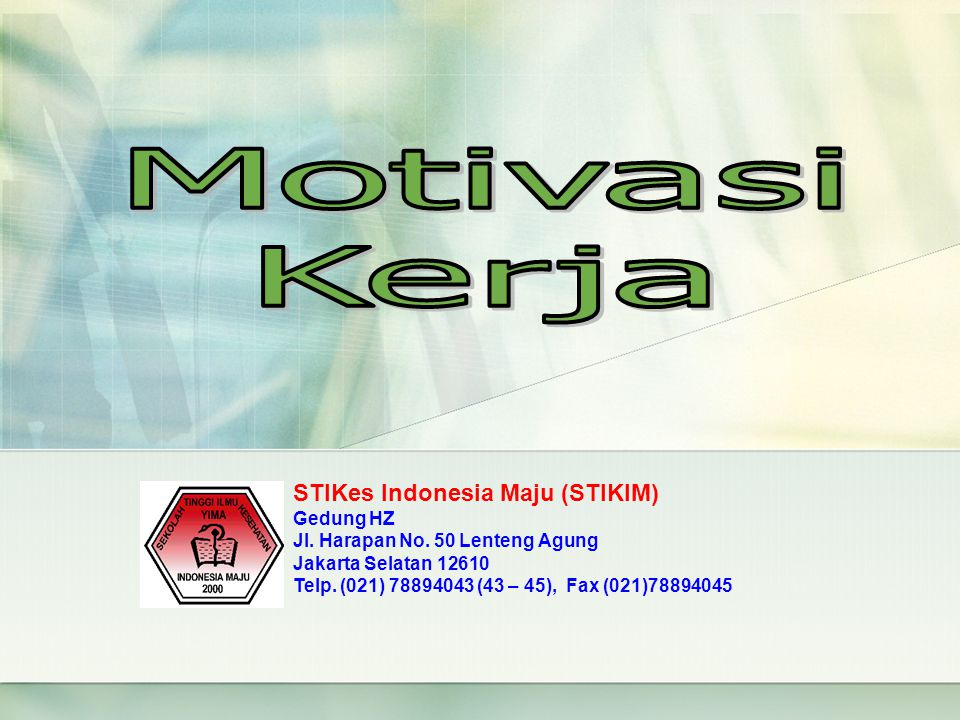 Motivasi Kerja STIKes Indonesia Maju (STIKIM) Gedung HZ