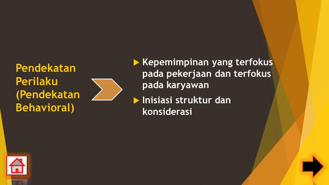 Pendekatan Perilaku (Pendekatan Behavioral)