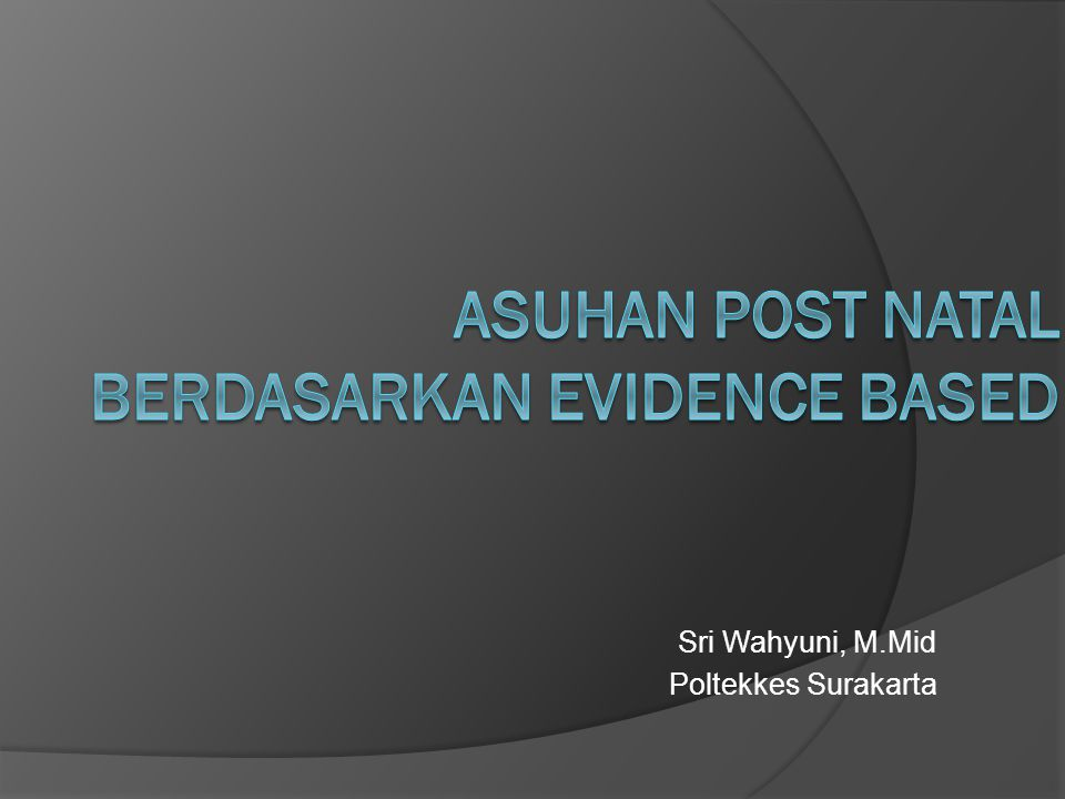 asuhan post natal berdasarkan evidence based