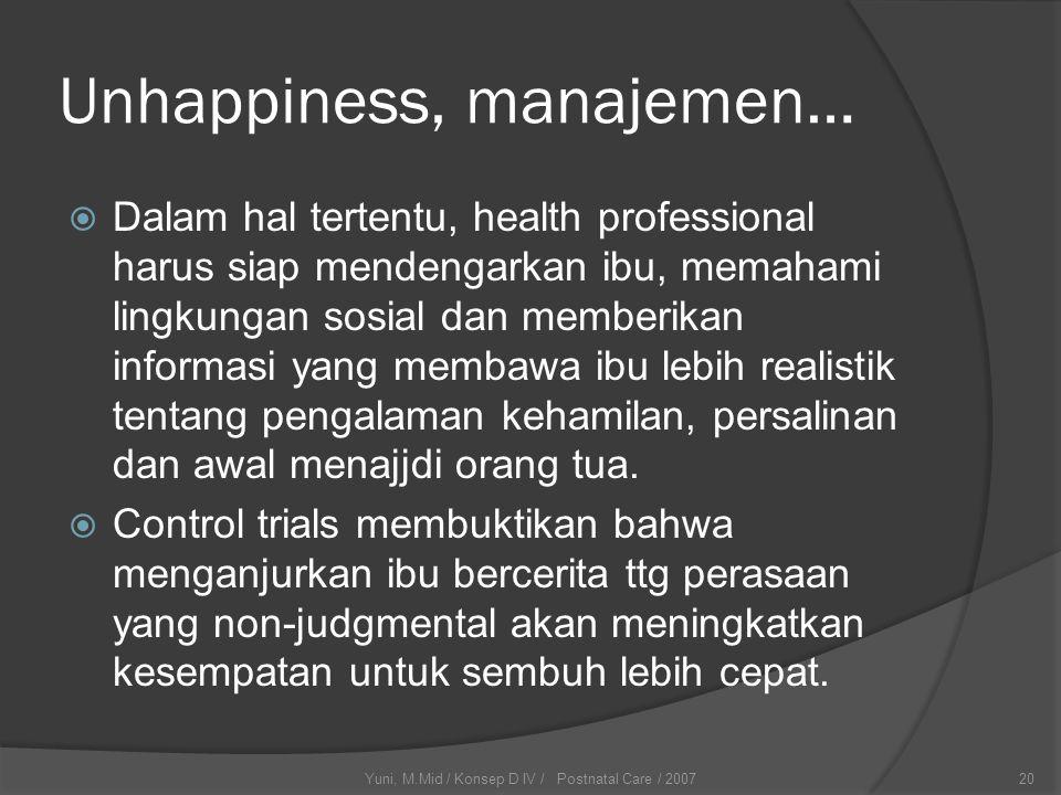Unhappiness, manajemen…